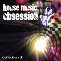 House Music Obsession, Vol. 2 — сборник
