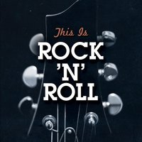 This Is Rock 'N' Roll — сборник