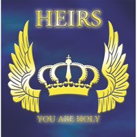 Heirs: You Are Holy — John W Stevenson