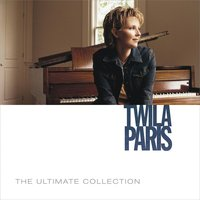 The Ultimate Collection — Twila Paris