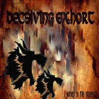 Wolves in the Sheepfold — Deceiving Exhort