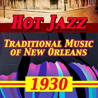 Hot Jazz! Traditional Music of New Orleans 1930 — сборник