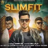 Slim Fit — Mr. Lala, Tanny DH