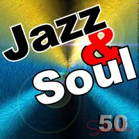 Jazz & Soul: 50 Selected Tracks — сборник
