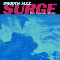 Smooth Jazz Surge — Neil Swoonten Group