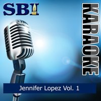 Sbi Gallery Series - Jennifer Lopez, Vol. 1 — SBI Audio Karaoke