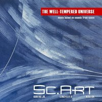 The Well-Tempered Universe — Sc.Art