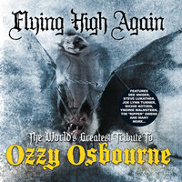 Flying High Again: The World's Greatest Tribute To Ozzy Osbourne — сборник