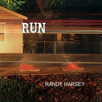 Run — Randy Harsey