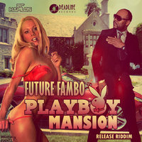 Playboy Mansion - Single — Future Fambo