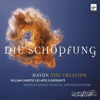Haydn: The Creation — Йозеф Гайдн, William Christie, Les Arts Florissants, William Christie/Les Arts Florissants
