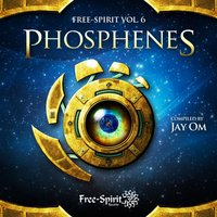 Free-Spirit Vol.6 – Phosphenes - Compiled by Jay OM — M-Theory