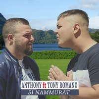 Si nammurat — Anthony, Tony Romano
