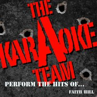 The Karaoke a Team Perform the Hits of Faith Hill — Karaoke A Team