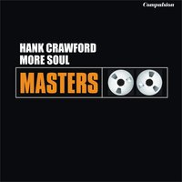 More Soul — Hank Crawford