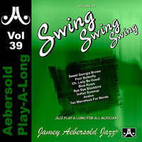 Swing Swing Swing - Volume 39 — Hal Galper, Steve Gilmore, Bill Goodwin, Jamey Aebersold Play-A-Long