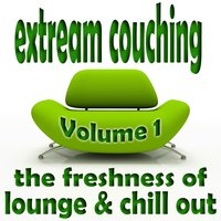 Extream Couching, Vol.1 - Lounge & Chill Out — сборник
