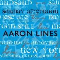 Sunday Afternoon — Aaron Lines