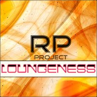 Loungeness — Project Rp