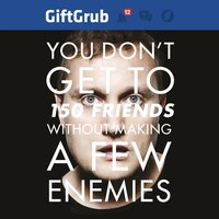 You Don't Get To 150 Friends Without Making A Few Enemies (Gift Grub 12) — Mario Rosenstock