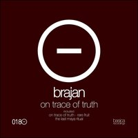 On Trace of Truth — Brajan