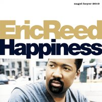 Happiness — Wycliffe Gordon, Eric Reed, Marcus Printup, Wayne Escoffery