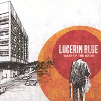 Tales of the Knife — Lucerin Blue