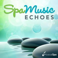 Spa Music - Echoes — Musical Spa