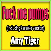 Fuck Me Pumps — Amy Tiger