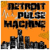 Childhood — Detroit Pulse Machine