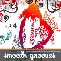 Smooth Grooves Vol.4 — сборник