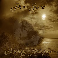 The Just Rusty Draper — Rusty Draper