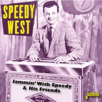 Jammin' with Speedy & His Friends — speedy west
