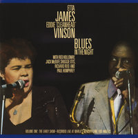 "Blues In The Night, Vol. 1: The Early Show — Jack McDuff, Etta James, Red Holloway, Eddie ""Cleanhead"" Vinson, Shuggie Otis, Paul Humphrey"