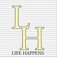 Life Happens — Everyone, Disappear!