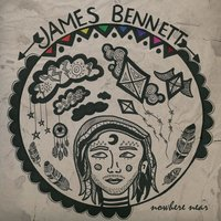 Nowhere Near — James Bennett