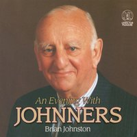 An Evening With Johnners — Brian Johnston