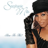 Born For This — Stephanie Mills