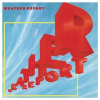 Weather Report — Weather Report