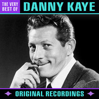 The Very Best Of — Danny Kaye