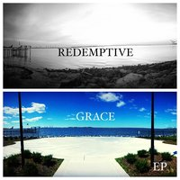 Redemptive Grace — Chiffy