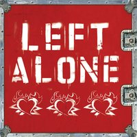 Left Alone — Left Alone