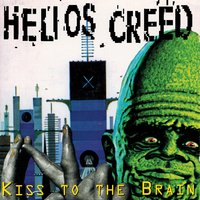 Kiss To The Brain — Helios Creed