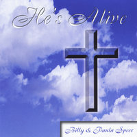 He's Alive — Billy and Paula Speer