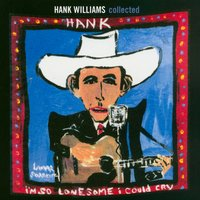 Collected — Hank Williams