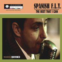 The Best That I Can — Spanish F.L.Y.