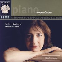 Wigmore Hall Live - Works By Beethoven, Mozart, And Ravel — Imogen Cooper