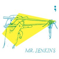 Greatest Hits — Mr. Jenkins