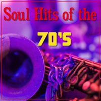 Soul Hits Of The 70's — сборник