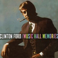 Music Hall Memories — Clinton Ford